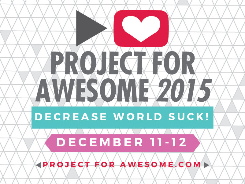 Project For Awesome 2015