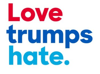 Love Trumps Hate, and That Goes Both Ways